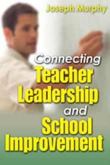Image for Connecting teacher leadership and school improvement