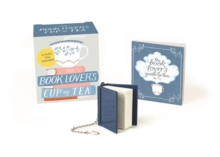 Image for The Book Lover's Cup of Tea (Miniature Edition) : Includes Tea Infuser