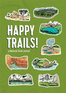 Image for Happy Trails! : A National Parks Journal