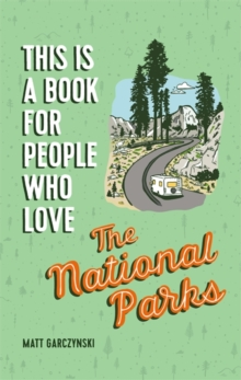 Image for This is a book for people who love the National Parks
