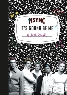 Image for *NSYNC 'It's Gonna Be Me!' A Journal