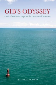 Image for Gib's Odyssey : A Tale Of Faith And Hope On The Intracoastal Waterway