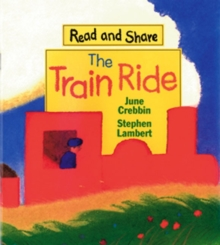 Image for The Train Ride : Read and Share