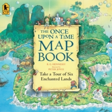 Image for The Once Upon a Time Map Book : Take a Tour of Six Enchanted Lands