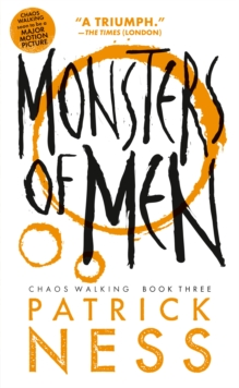 Image for Monsters of Men (with bonus short story) : Chaos Walking: Book Three