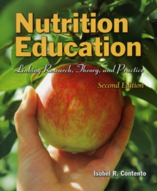 Image for Nutrition Education: Linking Research, Theory, And Practice