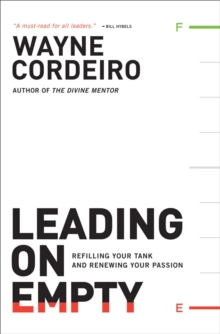 Image for Leading on Empty : Refilling Your Tank and Renewing Your Passion