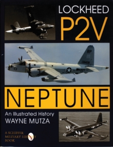 Image for Lockheed P-2V Neptune: An Illustrated History