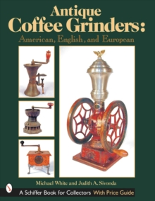Antique Coffee Grinders