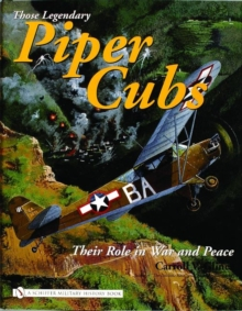 Image for Legendary Piper Cubs: Their Role in War and Peace