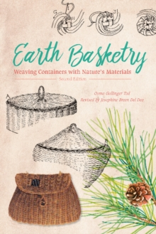 Image for Earth Basketry, 2nd Edition: Weaving Containers with Nature's Materials