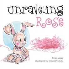 Image for Unraveling Rose