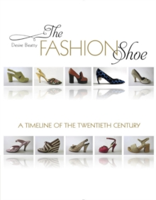 Image for The fashion shoe  : a timeline of the twentieth century