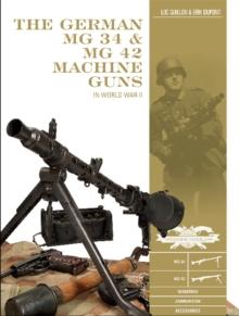 Image for German MG 34 and MG 42 Machine Guns: In World War II