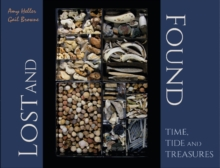 Image for Lost and Found: Time, Tide and Treasures