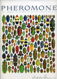 Image for Pheromone the Insect Artwork of Christopher Marley