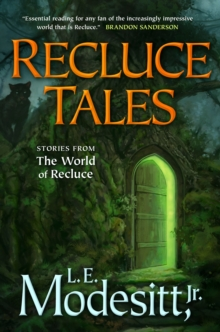 Image for Recluce tales  : stories from the world of Recluce