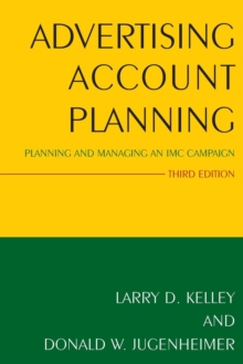 Image for Advertising account planning  : planning and managing an IMC campaign