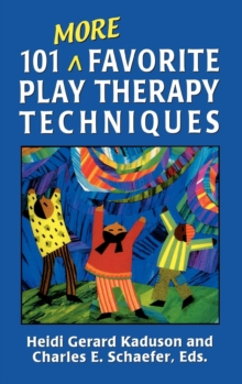 Image for 101 More Favorite Play Therapy Techniques