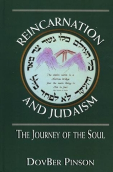 Image for Reincarnation and Judaism : The Journey of the Soul