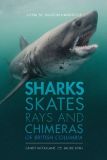 Image for Sharks, Skates, Rays and Chimeras of British Columbia