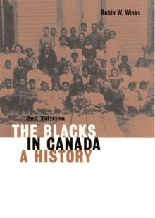 Image for The blacks in Canada  : a history