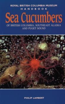Sea Cucumbers of British Columbia, Southeast Alaska & Puget Sound