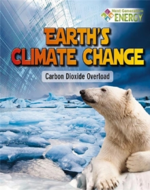 Image for Earths Climate Change : Carbon Dioxide Overload