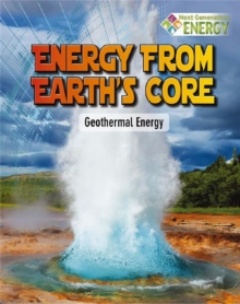 Image for Energy From Earths Core : Geothermal Energy