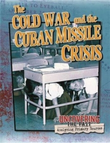 Image for The Cold War and the Cuban Missile Crisis