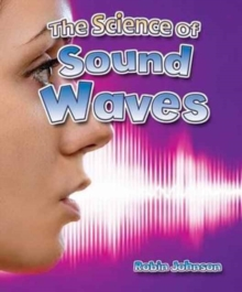 Image for The science of sound waves