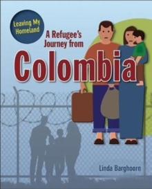 Image for A Refugee's Journey From Colombia