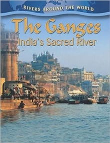 Image for The Ganges: Indias Sacred River