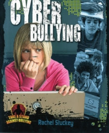 Cyber bullying - Stuckey, Rachel