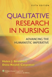 Image for Qualitative research in nursing  : advancing the humanistic imperative