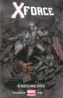 X-force Volume 3: Ends/means