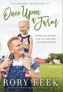 Image for Once Upon a Farm : Lessons on Growing Love, Life, and Hope on a New Frontier