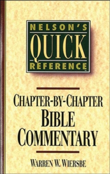 Image for Nelson's Quick Reference Chapter-by-Chapter Bible Commentary : Nelson's Quick Reference Series