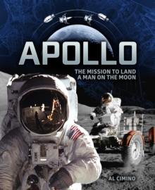 Apollo : The Mission to Land a Man on the Moon - Cimino, Al