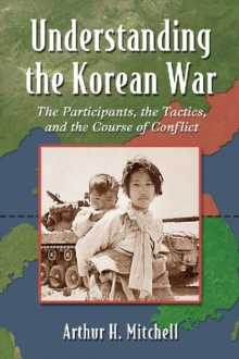 Image for Understanding the Korean War  : a ground-level view