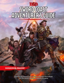 Image for Dungeons & Dragons: Sword Coast Adventurer's Guide : Sourcebook for Players and Dungeon Masters