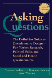 Image for Asking questions  : the definitive guide to questionnaire design - for market research, political polls, and social and health questionnaires