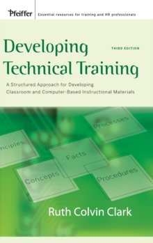 Image for Developing technical training  : a structured approach for developing classroom and computer-based instructional materials