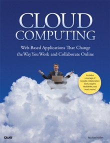 Image for Cloud computing  : Web-based applications that change the way you work and collaborate online