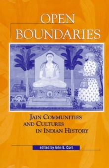Image for Open Boundaries : Jain Communities and Cultures in Indian History