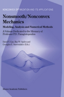 Nonsmooth/Nonconvex Mechanics : Modeling, Analysis and