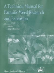 Image for A Technical Manual for Parasitic Weed Research and Extension