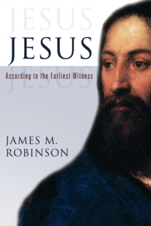 Image for Jesus : According to the Earliest Witness