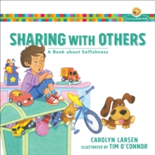 Image for Sharing with Others : A Book about Selfishness