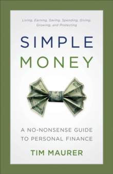 Image for Simple Money : A No-Nonsense Guide to Personal Finance